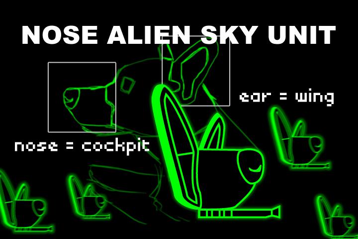 NOSE ALIEN SKY UNIT
